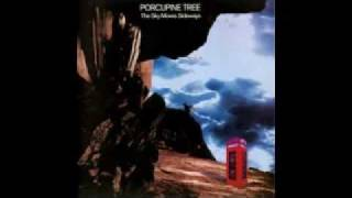 Porcupine Tree - I Find That I