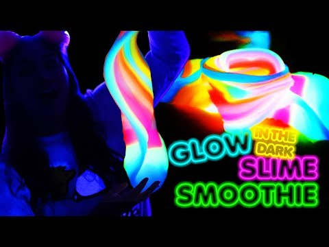 GLOW IN THE DARK SLIME SMOOTHIE | Super bright glow in the dark slime | Slimeatory #296