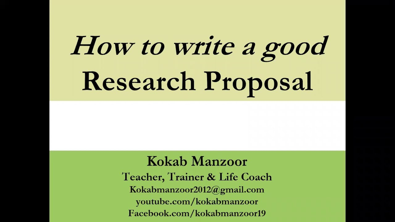 How to write a good research proposal || Elements of Research Proposal || Kokab Manzoor