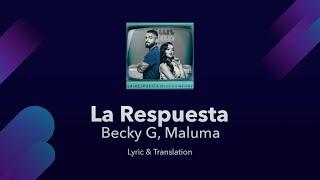 Becky G, Maluma - La Repuesta Lyrics English and Spanish - English Lyrics Translation