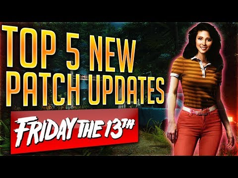 Top 5 PATCH UPDATE That Got ADDED in Friday The 13th The Game NEW PATCH LIVE Smaller Maps and More