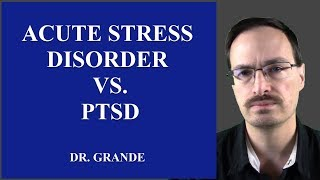 What is the Difference Between Acute Stress Disorder and Posttraumatic Stress Disorder?