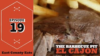 East County Eats Episode 19 - The Barbecue Pit in El Cajon