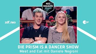 Die PRISM Is A Dancer Show: Meet and Eat mit Daniele Negroni | NEO MAGAZIN ROYALE - ZDFneo
