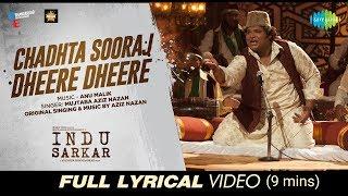 Chadhta Sooraj | Lyrical-9mins | Indu Sarkar | Madhur Bhandarkar | Kirti Kulhari | Neil Nitin Mukesh
