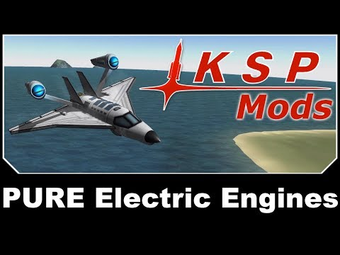 KSP Mods - PURE Electric Engines