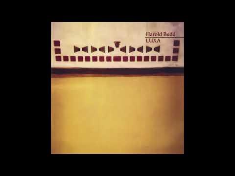Harold Budd - Luxa (1986) (Full Album) [HQ]