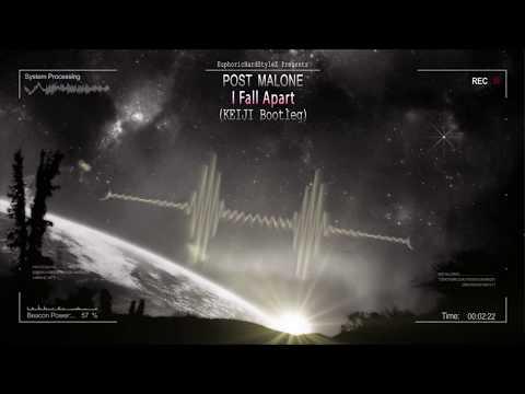 Post Malone - I Fall Apart (KEIJI Bootleg) [Free Release]