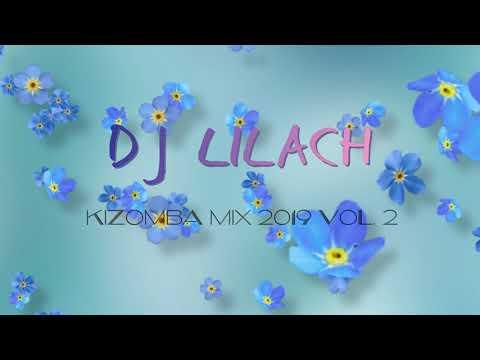 Dj Lilach Chaikin Kizomba mix 2019  vol 2