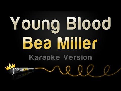 Bea Miller - Young Blood (Karaoke Version)