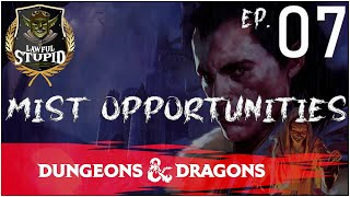 D&D | Curse of Strahd: Episode 07 | Lawful Stupid RPG