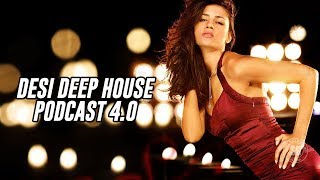 Desi Deep House 4.0 - Audio Visual Podcast by DJ Buddha Dubai