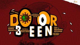 Doorbeen – Dar-B-Dar (The Binocular) | COVID-19 Short Film | Kamal Swaroop, Chandan Sen | Hook Films