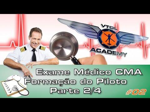 Exame Médico CMA - Formação do Piloto -...