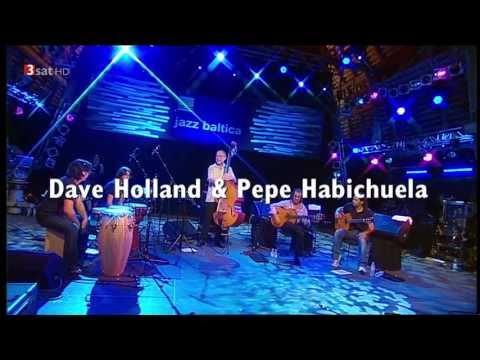 Dave Holland & Pepe Habichuela - Puente Quebrao (Buleria)