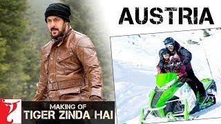 Austria   Making of Tiger Zinda Hai   Salman Khan   Katrina Kaif   Ali Abbas Zafar