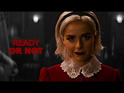 Sabrina Spellman   Ready or Not