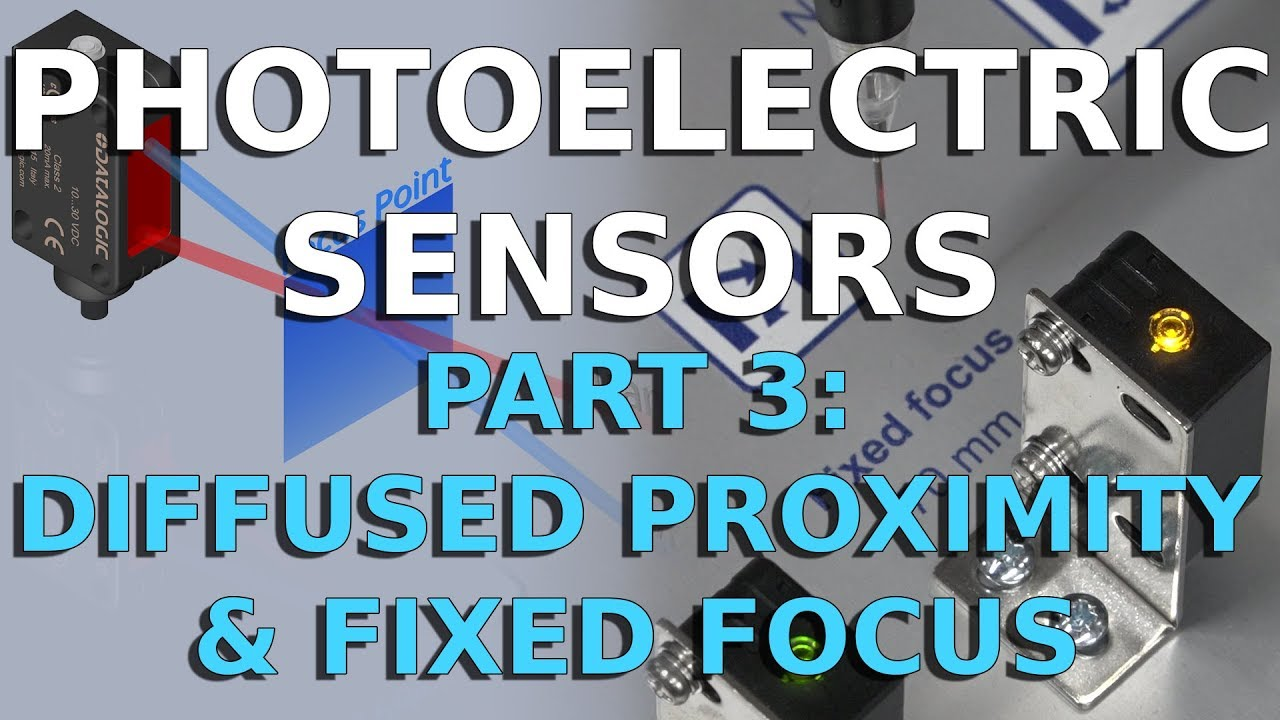 Photoelectric Sensors - Diffused Proximity and Fixed Focus - Part 3 -  Datalogic