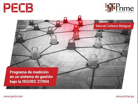 Programa de medición en un sistema de gestión bajo la ISO 27004