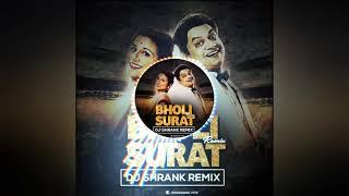 Bholi Surat - Dj Shrank Remix