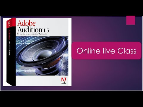 Adobe Audition 1.5  Live Class// Easy Process