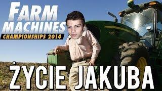 ŻYCIE JAKUBA! - FARM MACHINES CHAMPIONSHIPS!