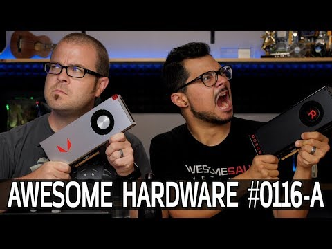 Awesome Hardware #0116-A: RX Vega Pricing Change, Intel ICE LAKE & more!