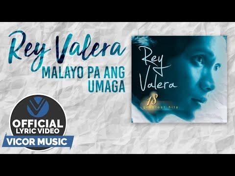 Rey Valera - Malayo Pa Ang Umaga [Official...
