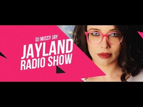 Jayland Radio Show 026 (with Missy Jay) 28.07.2018