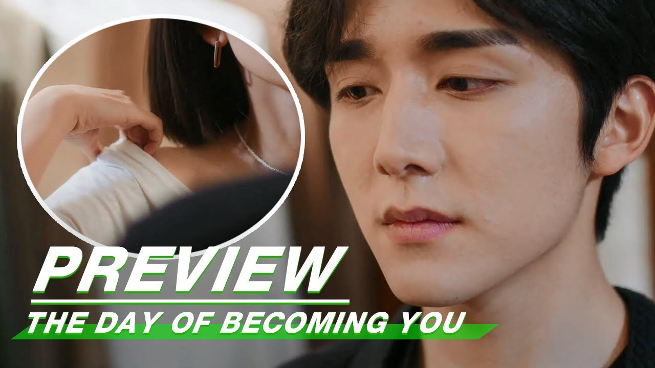 Download Preview: How To Control Himself   The Day of Becoming You EP06   变成你的那一天   iQiyi