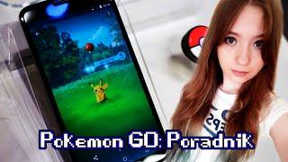 POKEMON GO: Jak szukać, łapać irozwijać Pokemony?
