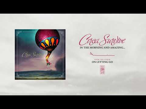 "Circa Survive ""In The Morning And Amazing..."""