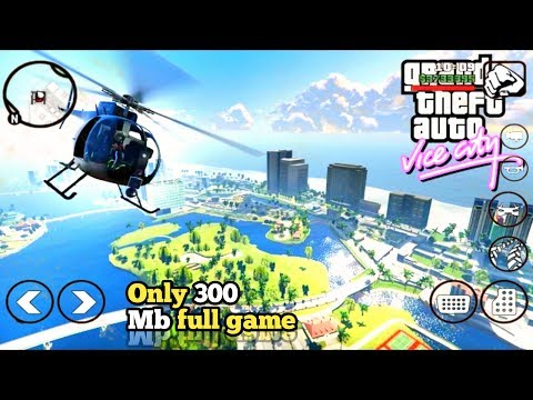 [300MB] Gta Vice City For Android Free   Highly Compressed  2019