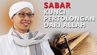 Download Video Sabar, Kunci Pertolongan Dari Allah - Hikmah Buya Yahya MP3 3GP MP4