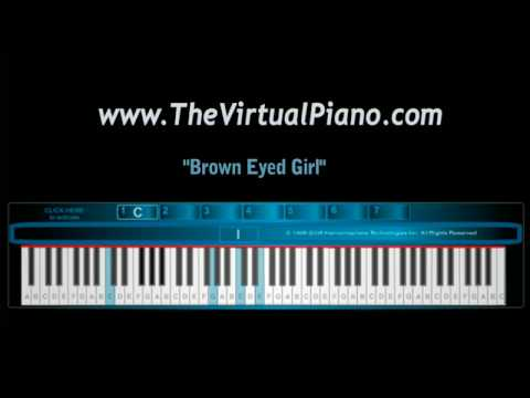 Brown Eyed girl on The Virtual Piano