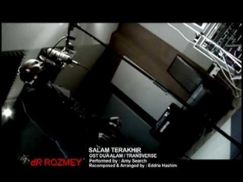 dR Rozmey - OST 2 ALAM  'Salam terakhir nyanyian Amy Search'