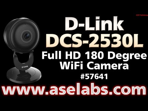 D-Link DCS-2530L Full HD 180 Degree WiFi Camera Review - ASE Labs