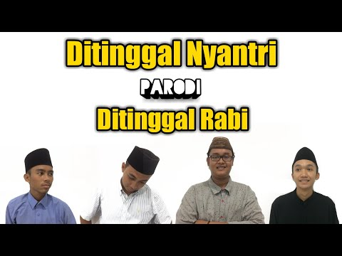Ditinggal Nyantri - Parodi - Ditinggal Rabi | Official Video