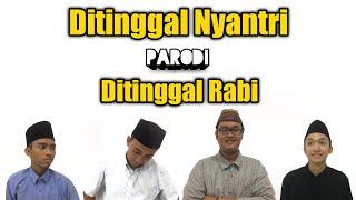 Ditinggal Nyantri - Parodi - Ditinggal Rabi   Official Video