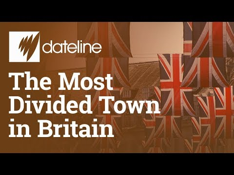 The Most Divided Town in Britain