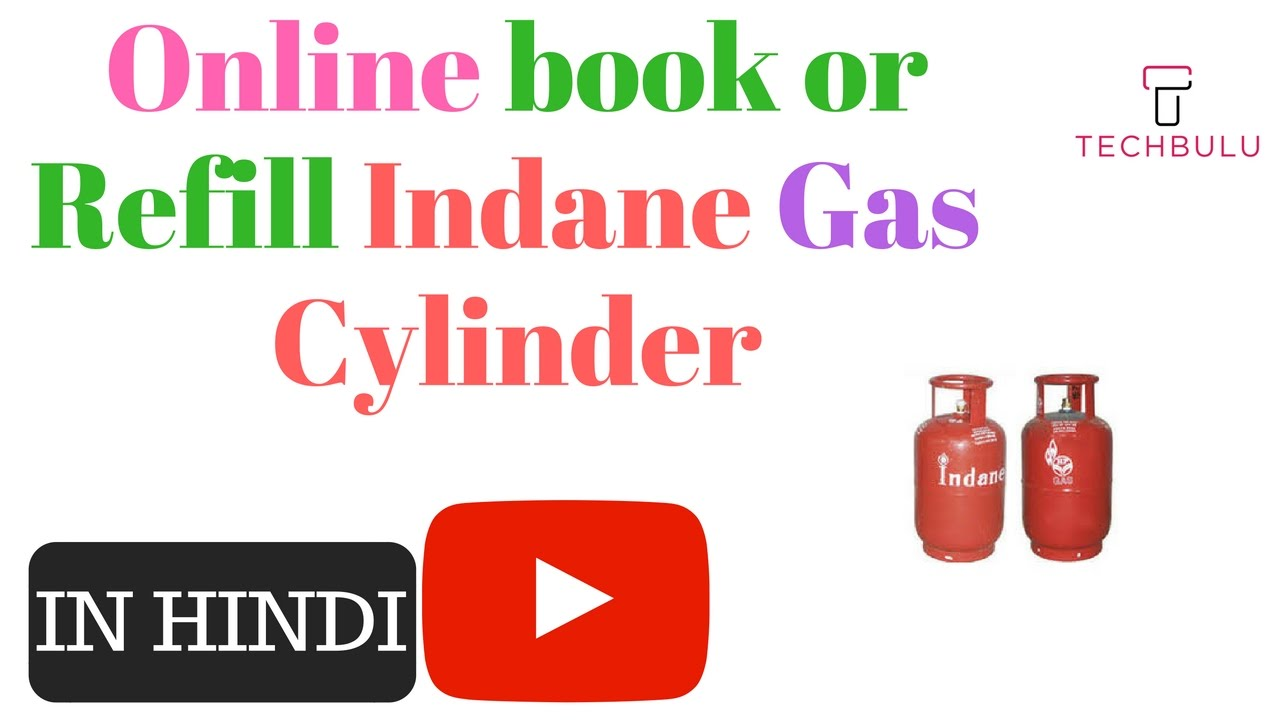 How to book gas cylinder online   Indane