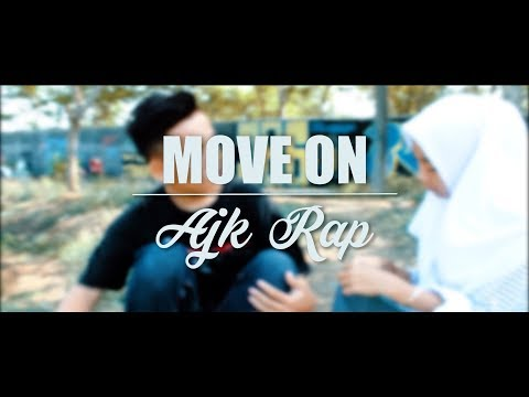 MOVE ON ( Otw Melupakanya ) - Ajk Production Official Video
