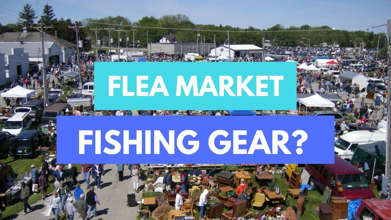 Flea market fishing gear tackle tuesday 5 youtube for Fishing flea market near me