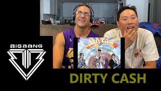 BIGBANG - Dirty Cash - Reaction