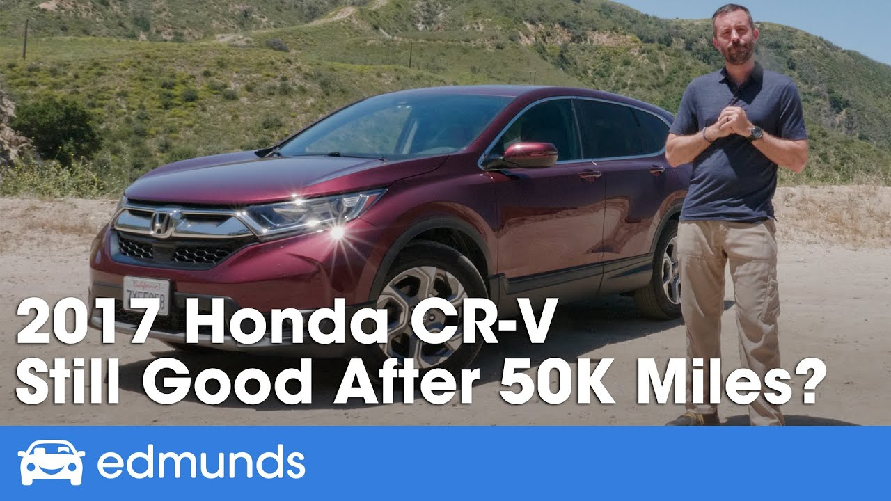 2017 Honda CR-V Review at 50,000 Miles — Long-Term Road Test & Wrap-up