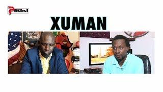 """XUMAN : """"Assane Diouf limouy wakh..."""""""