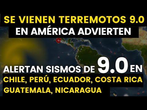 ¡Se Vienen Terremotos de 9.0 en América! en Perú, Chile,Ecuador,Costa Rica, Nicaragua, Guatemala