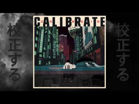 JD  Reid —Calibrate
