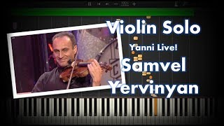 "Yanni Violin Solo Transcription - Samvel Yervinyan - ""For All Seasons"" Yanni Live - Synthesia [HD]"