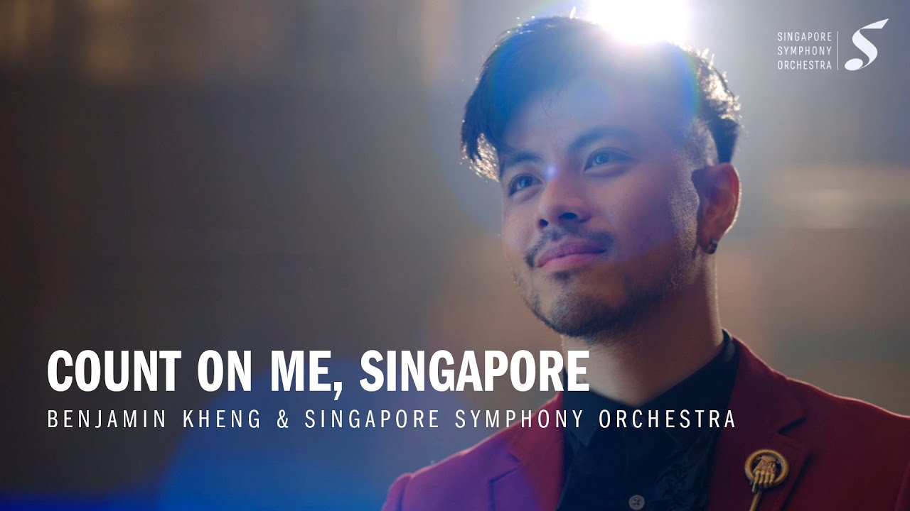 Count on Me, Singapore - Benjamin Kheng & Singapore Symphony Orchestra